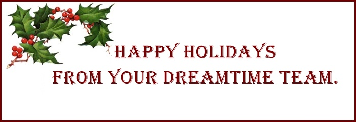 Happy Holidays from Your DreamTime Team